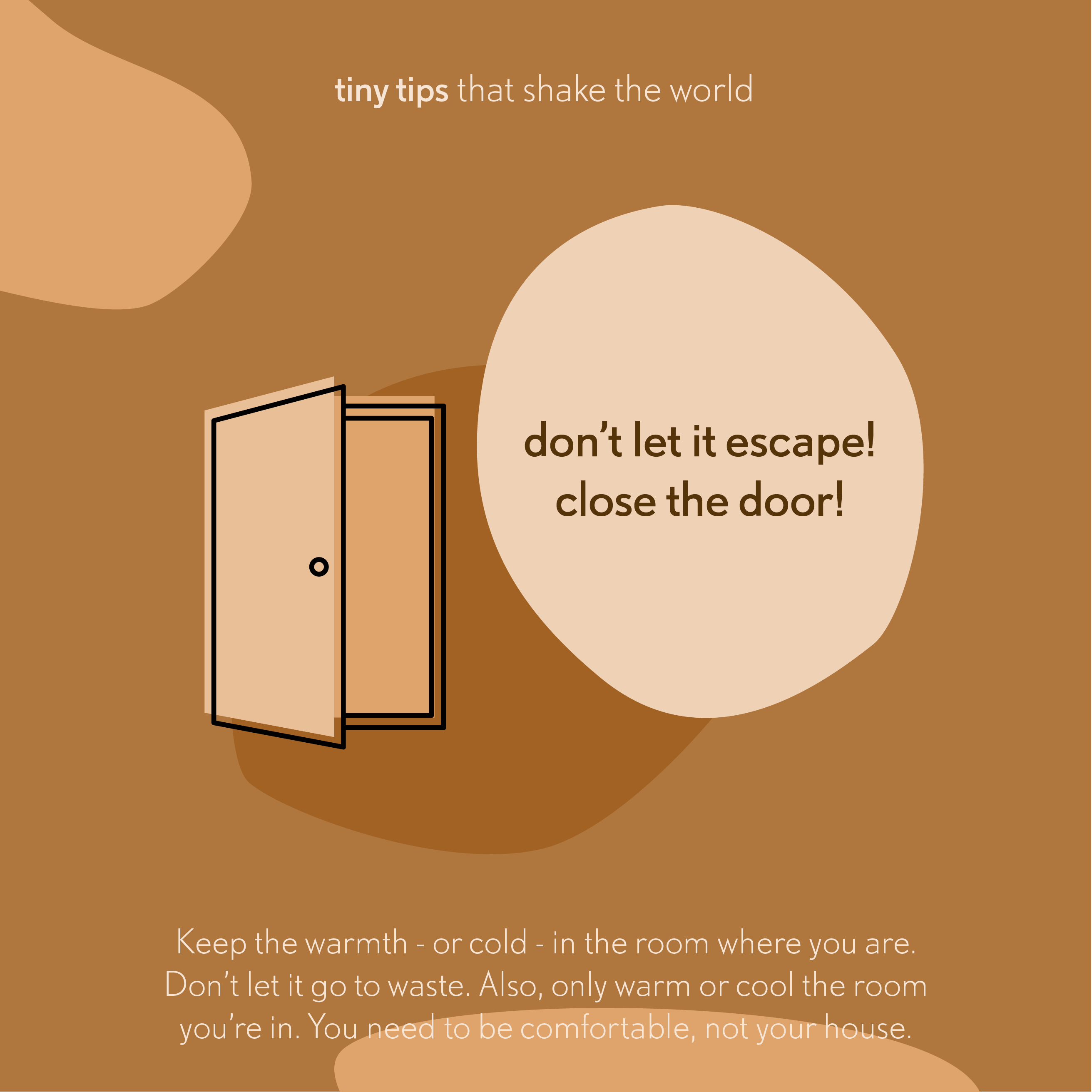 20190229 Don't let it escape! Close the door!