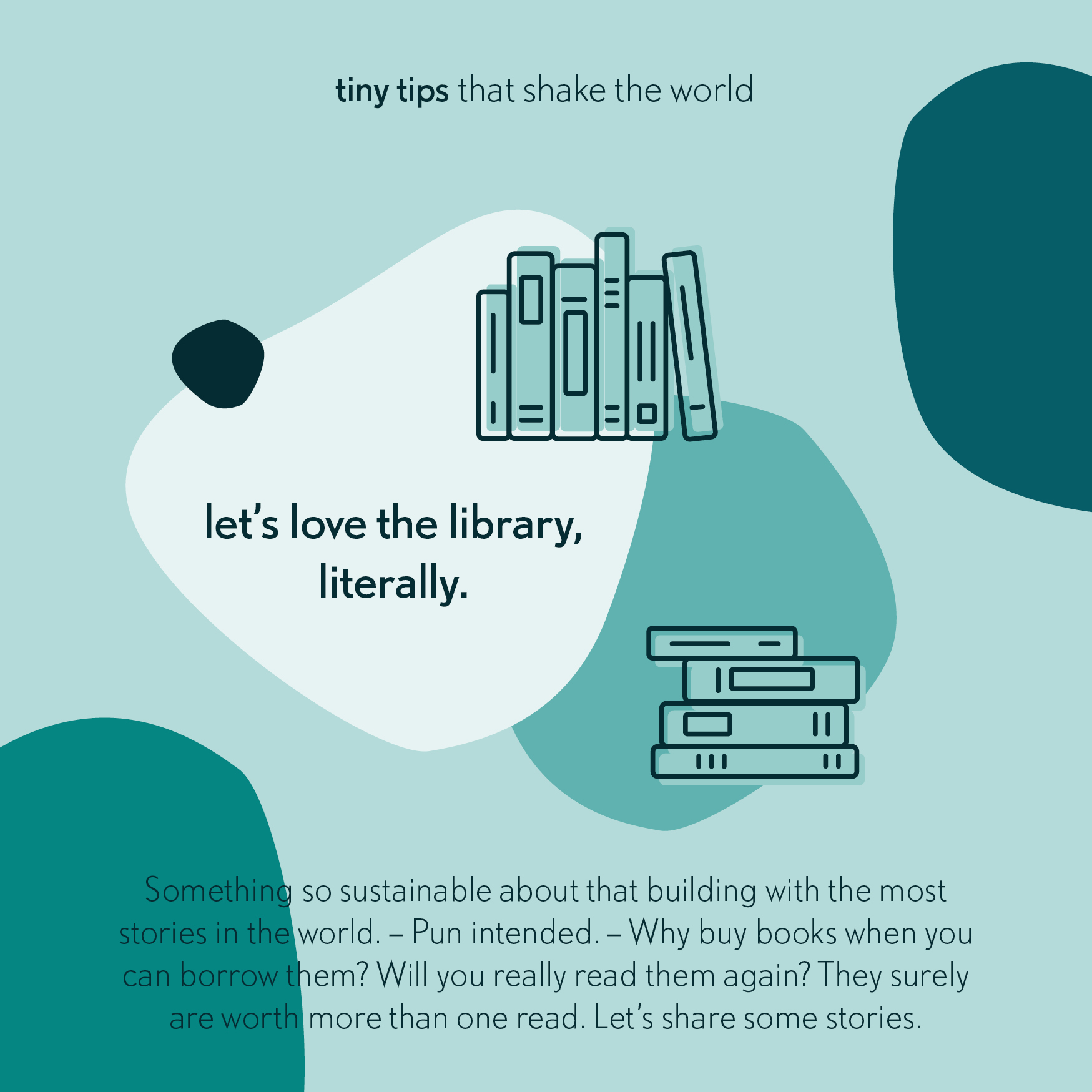 Tiny tips that shake the world library sustainable living