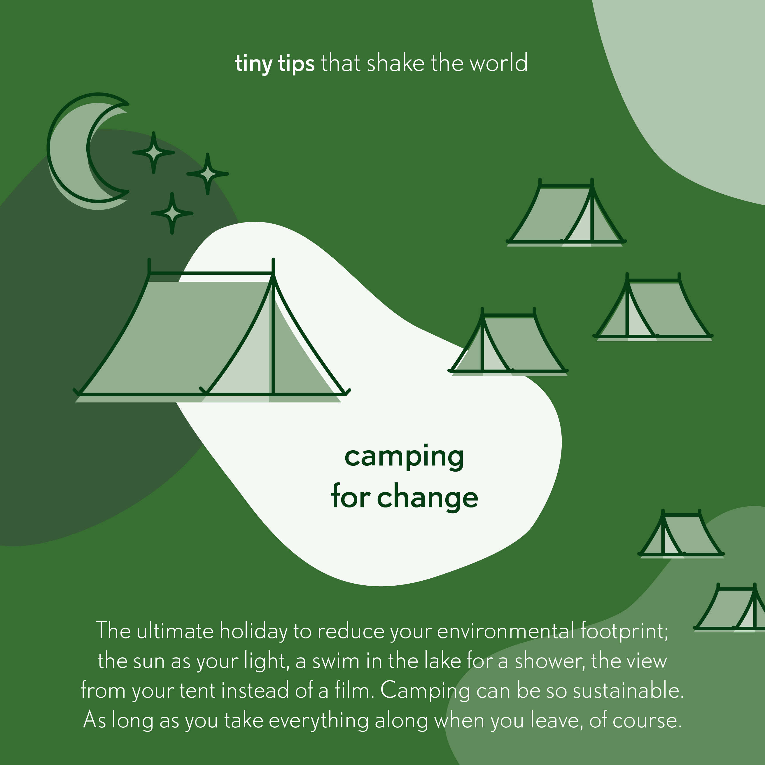Tiny tips that shake the world Camping for change