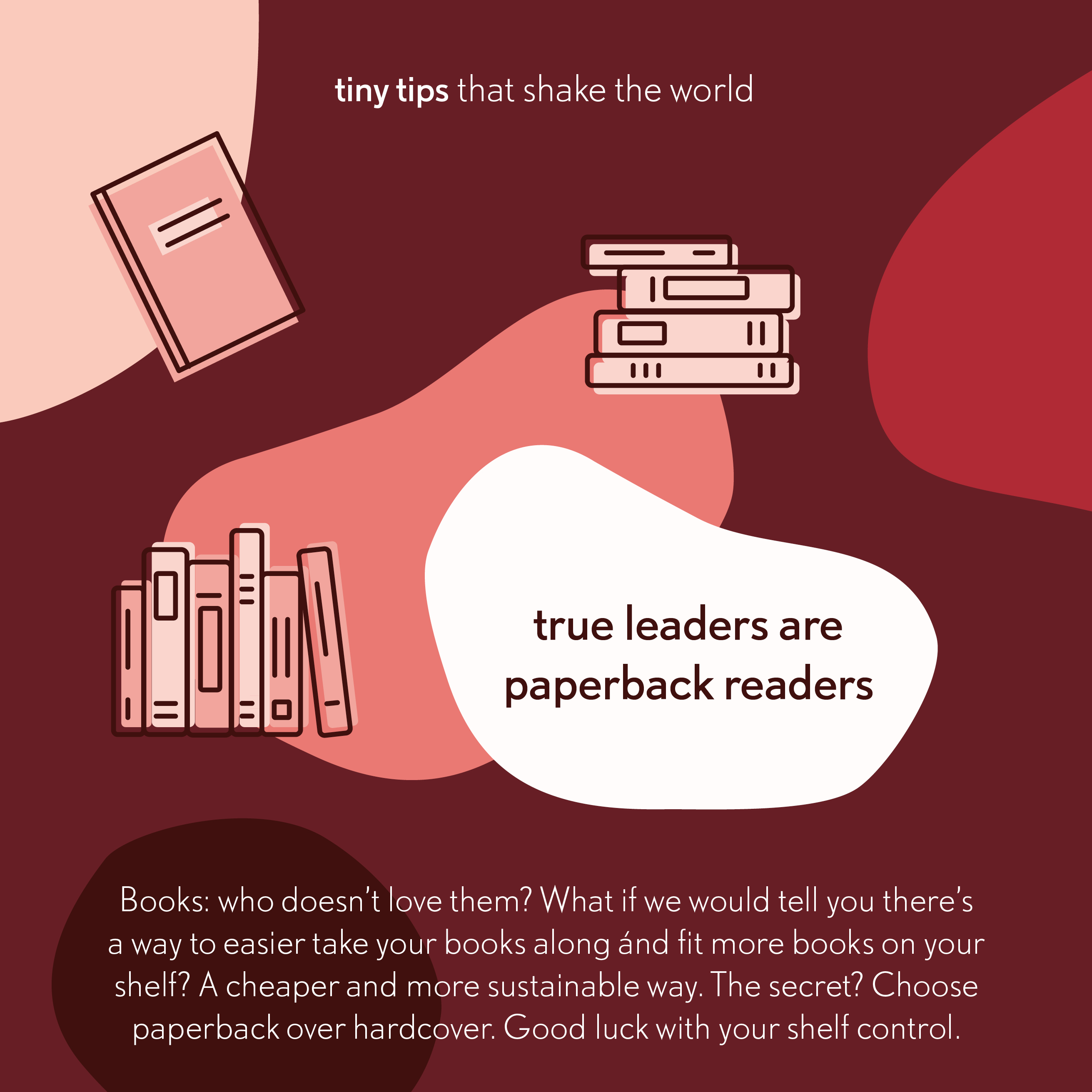 True leaders are paperback readers - Tiny tips that shake the world